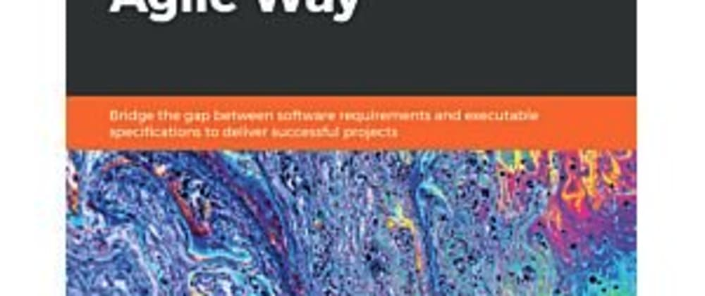 Cover image for Managing Software Requirements the Agile Way