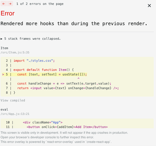 React complains because all renders must have the same number of Hooks calls