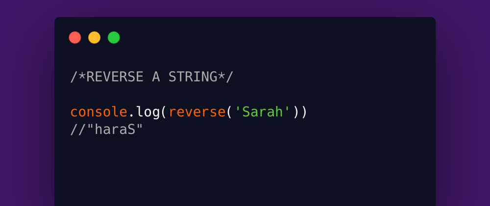 Cover image for Reverse a String - Four JavaScript Solutions