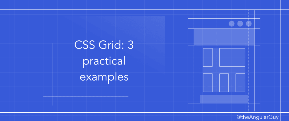 Cover image for CSS Grid: 3 practical examples