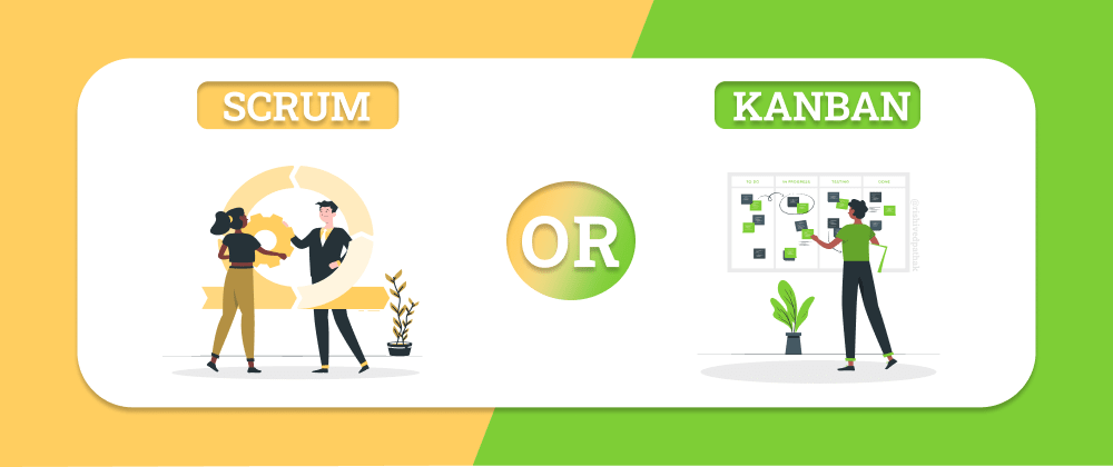 Cover image for Scrum or Kanban