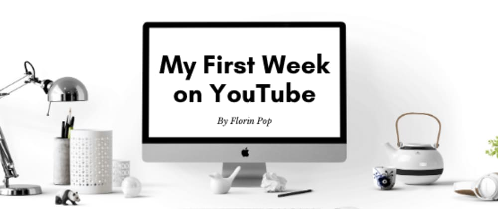 Cover image for My first week on YouTube