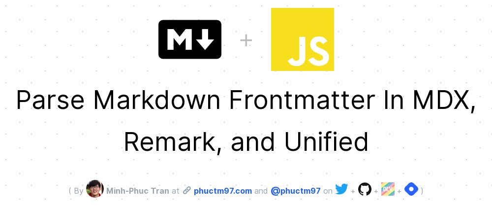 Cover image for Parse Markdown Frontmatter In MDX, Remark, and Unified