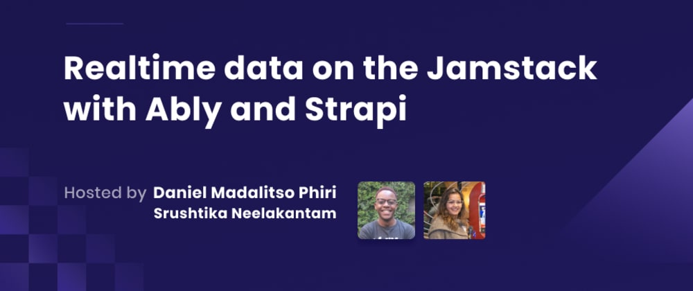 Cover image for Webinar Recap: Realtime data on the Jamstack with Ably & Strapi