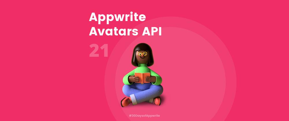 Cover image for #30DaysOfAppwrite : Appwrite Avatars API