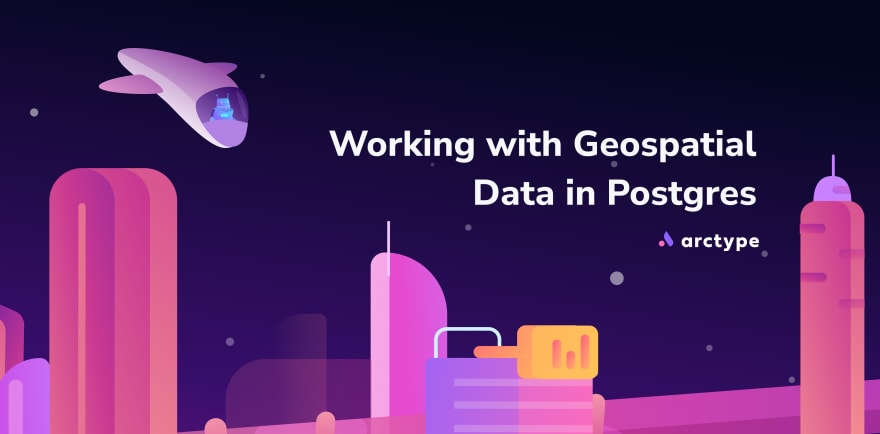 Working with geospatial data in Postgres