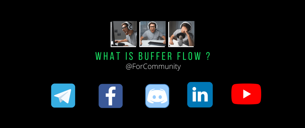 Cover image for What is Buffer flow ?