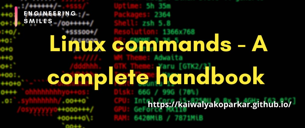 Cover image for 🐧 Linux Commands - A Complete Handbook for beginners 💻