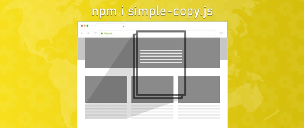 Cover image for simple-copy.js a tiny lib for copy text and DOM