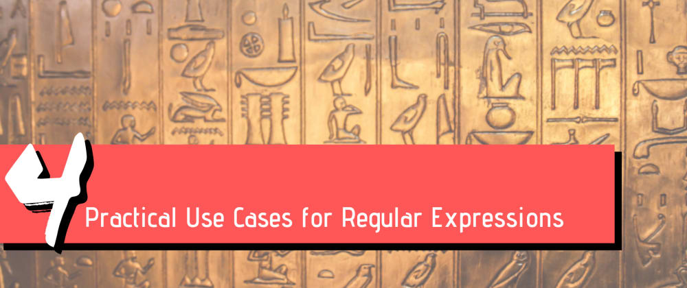Cover image for 4 Practical Use Cases for Regular Expressions
