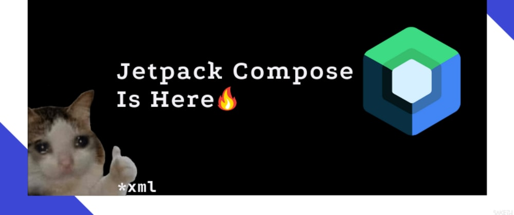 Cover image for Jetpack Compose Is Here🔥