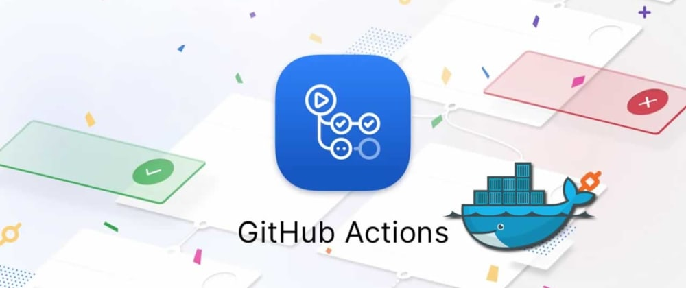 Cover image for The Power of Automation with GitHub Action - How to Create your Action
