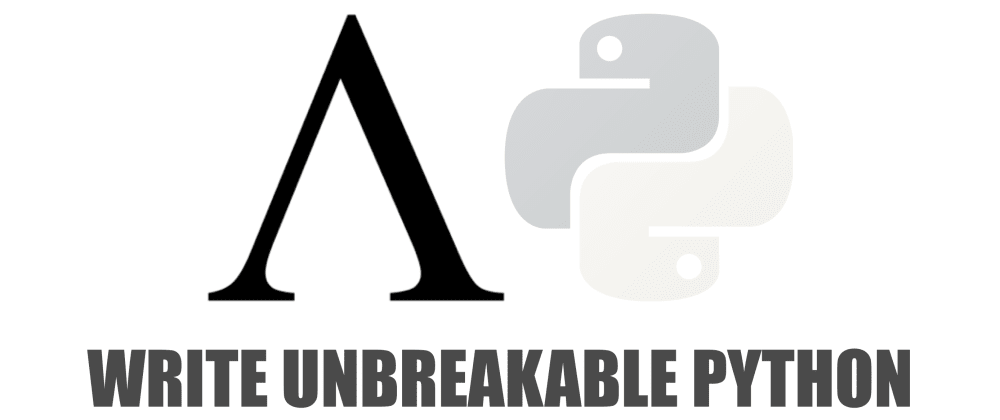 Cover image for Write Unbreakable Python