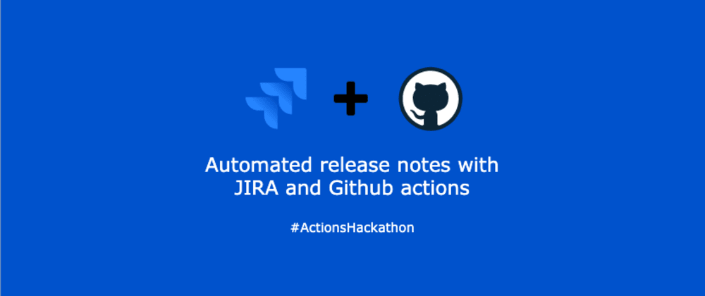 Cover image for Automated JIRA release notes