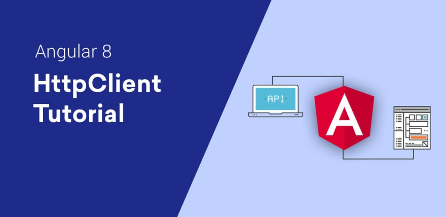 Angular 8 HttpClient Tutorial