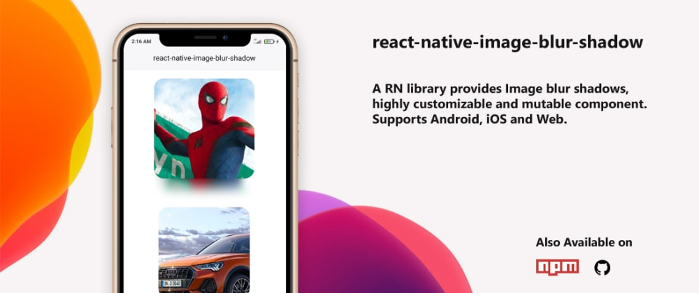 Cover image for Image Blur Shadows for react-native app using this library