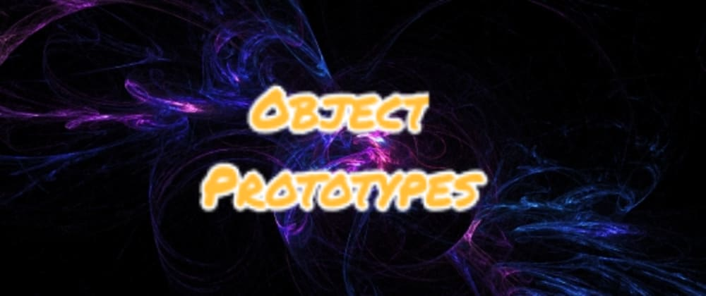 Cover image for #15) What are Object Prototypes❓