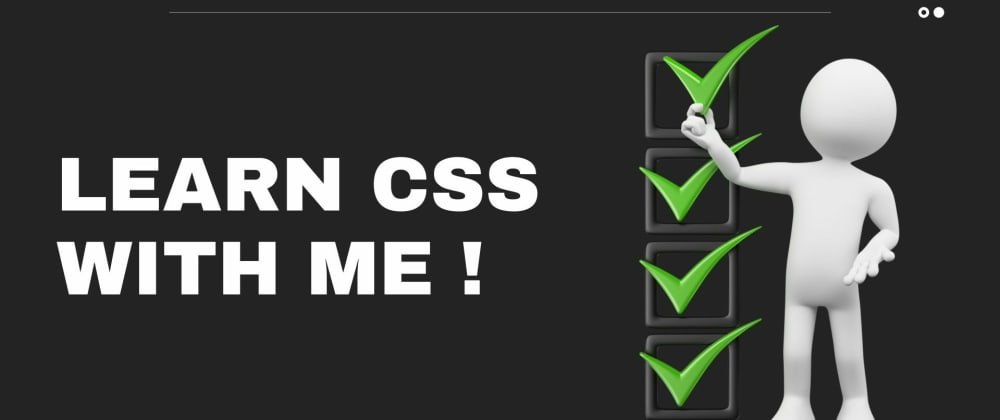 Cover image for Learn CSS with me  !