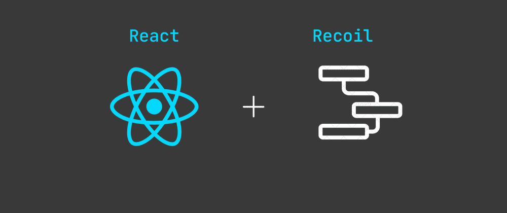 Cover image for Recoil - The Asynchronous way to manage state [ Part 1 ]