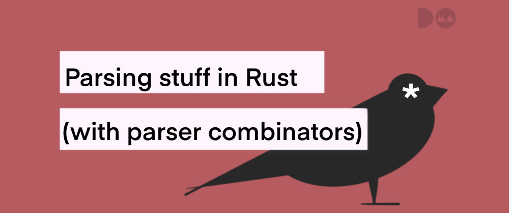 Cover image for Parser combinators in Rust