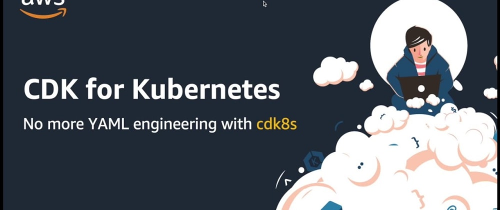 Cover image for CDK8S Example