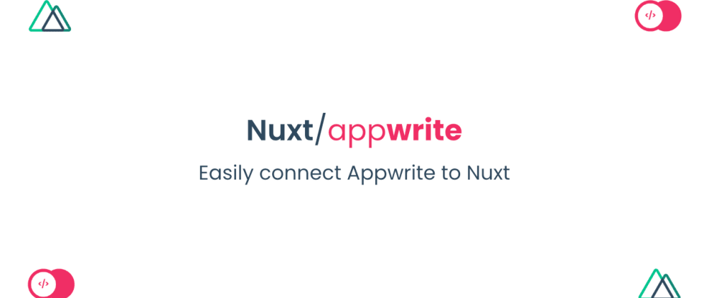Cover image for Integrate NuxtJS with Appwrite