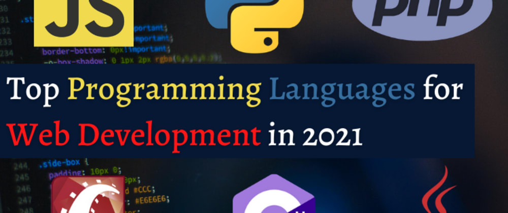Cover image for Top Programming Languages for Web Development in 2021
