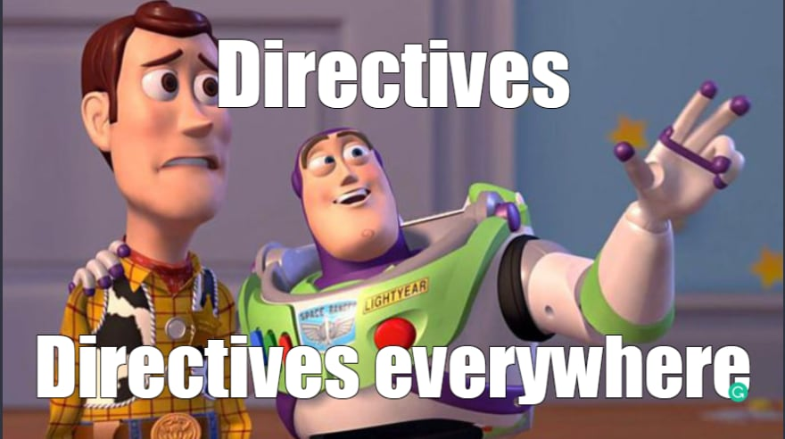 directives everywhere