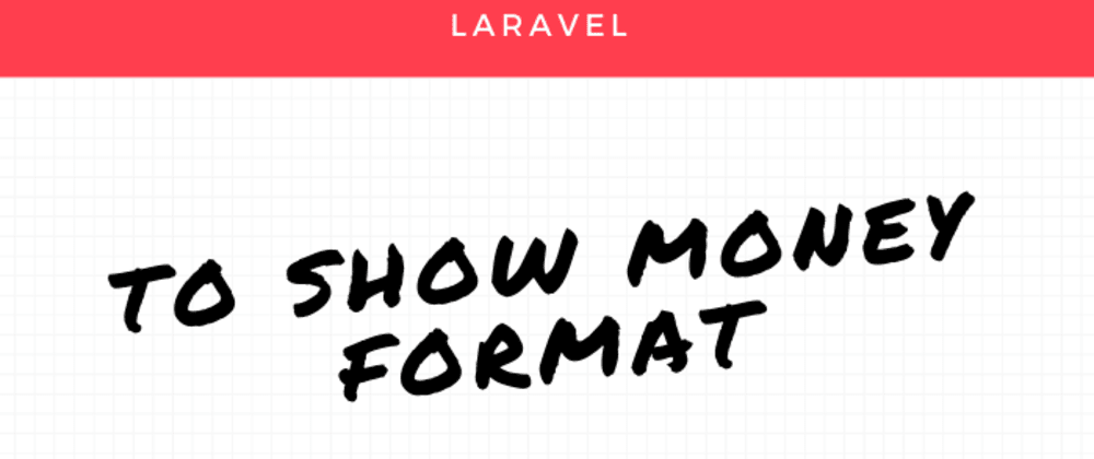Cover image for Laravel blade directive for money format