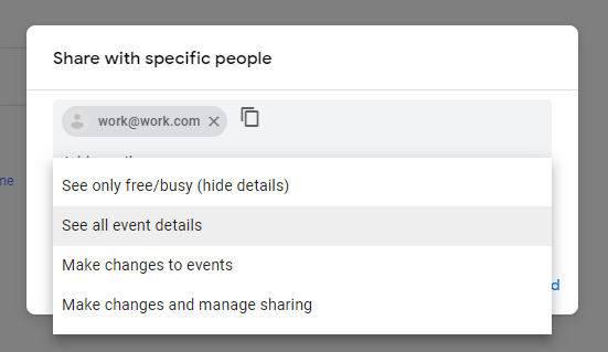 Simply add your work email or any other account's email you want to share it with. Select appropriate Permissions.