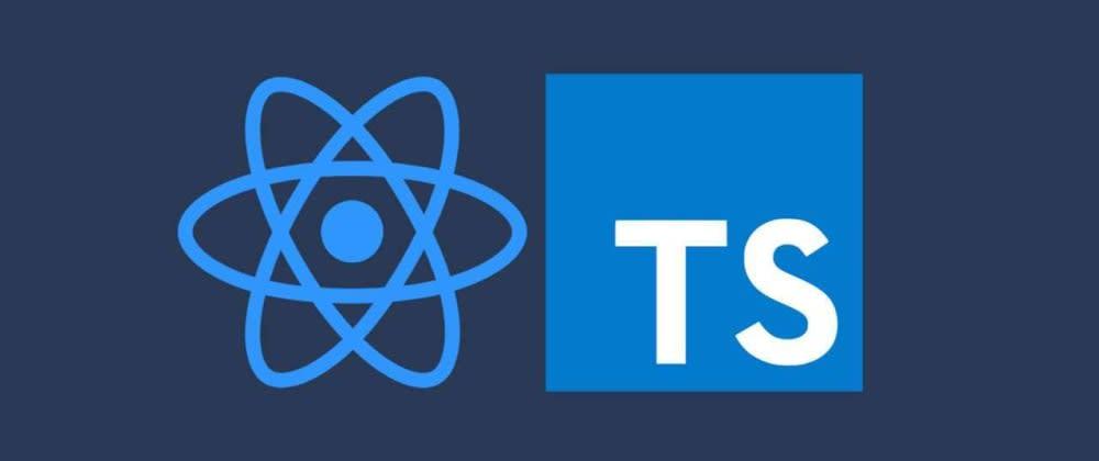 Cover image for Configurando um projeto React com Typescript