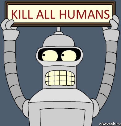 Bender kill all human