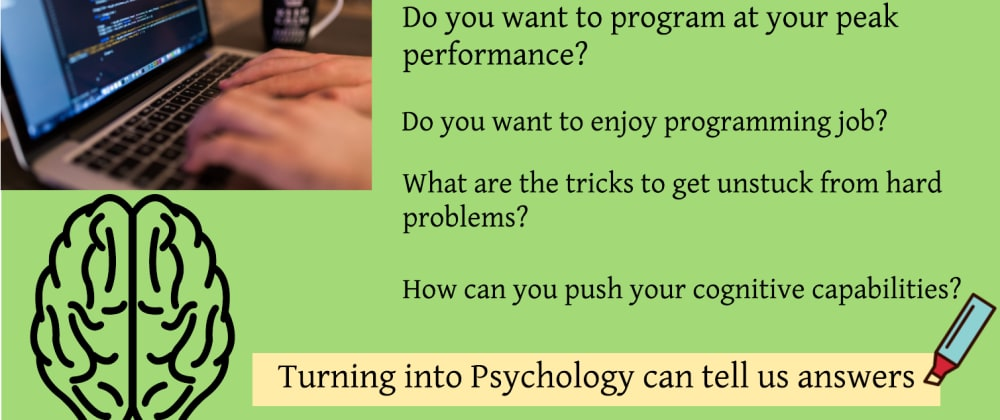 Cover image for Want to become a Happy and Productive Programmer? Use these 5 techniques from Psychology
