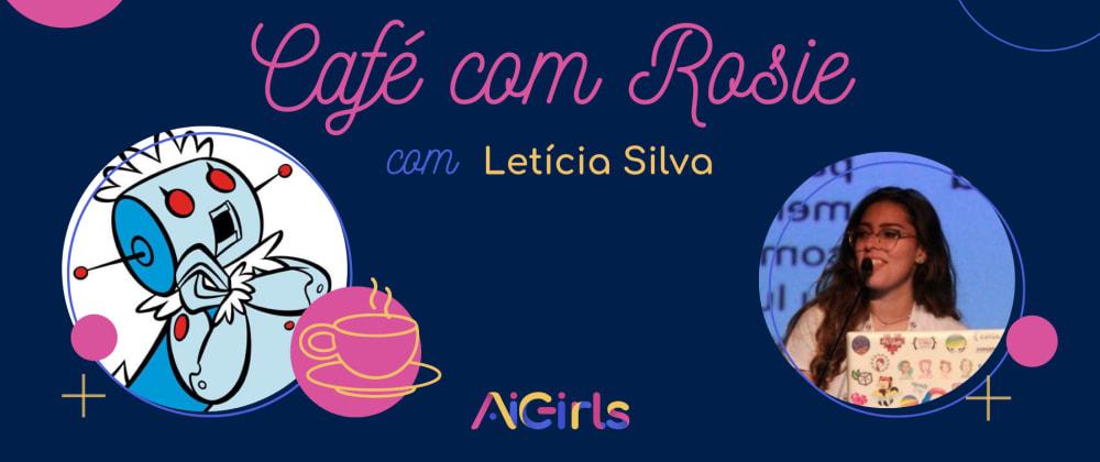 Cover image for Café com rosie - Letícia Silva