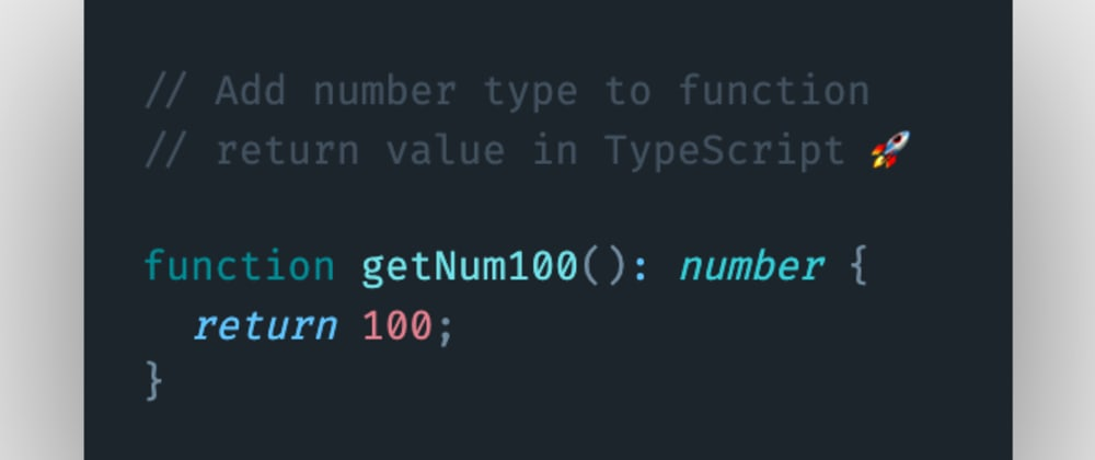 Cover image for How to add a number type to function return value in TypeScript?