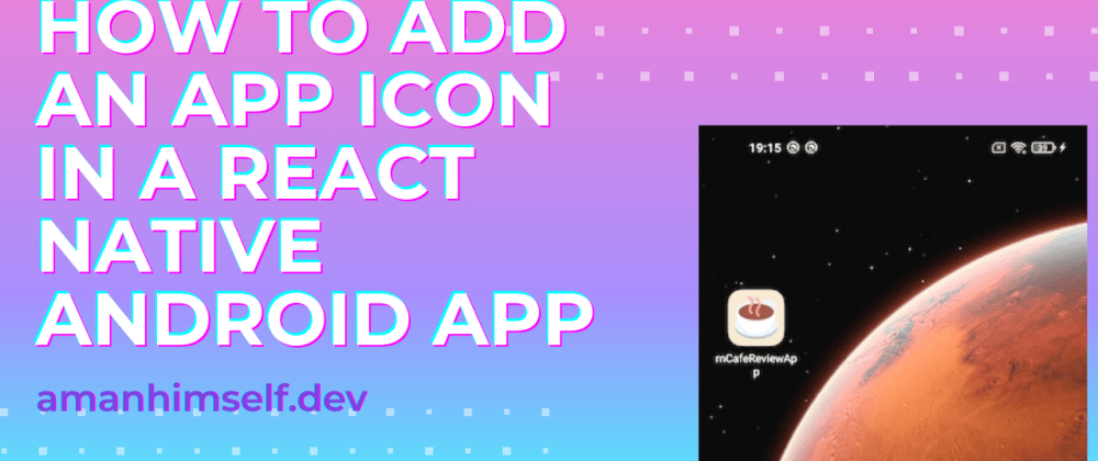 Cover image for How to add an app icon in a React Native Android app