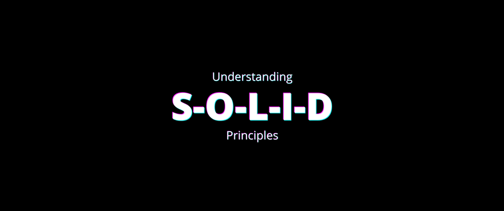 Cover image for Back to Basics: SOLID Principles (Open Closed)