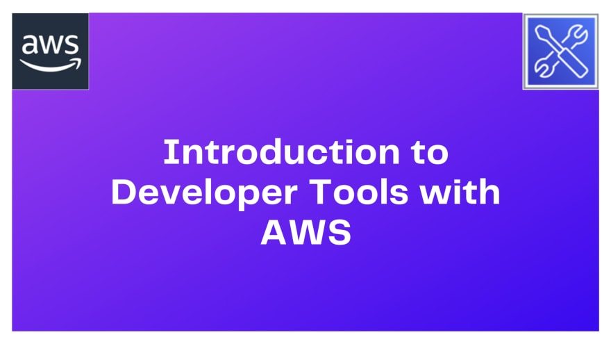Introduction to Developer Tools with AWS (1)