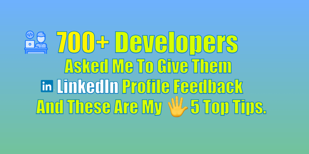 700+ Web Developers Asked Me To Give Them LinkedIn Profile