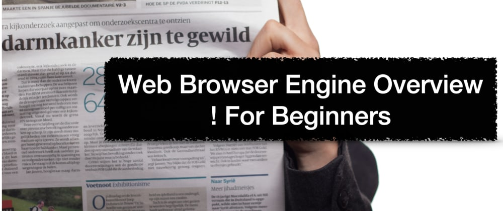 Cover image for Web Browser Engine Overview : For Beginners