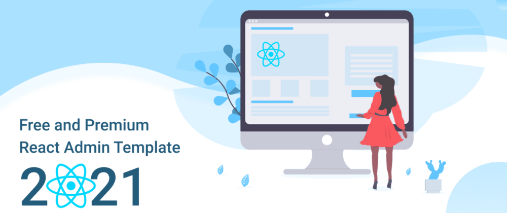 Cover image for Free and premium React admin template 2021