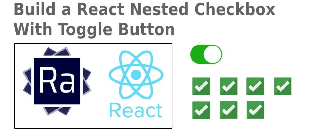 Cover image for Writing A Nested Checkbox Component with React / React-Admin