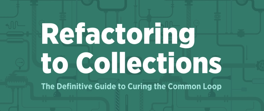 Cover image for Discovering Higher-Order Functions [refactoring to Collections]