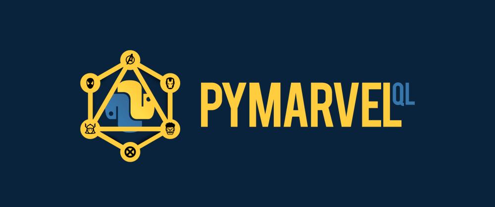 Cover image for Python + Marvel + GraphQL = PyMarvelQL