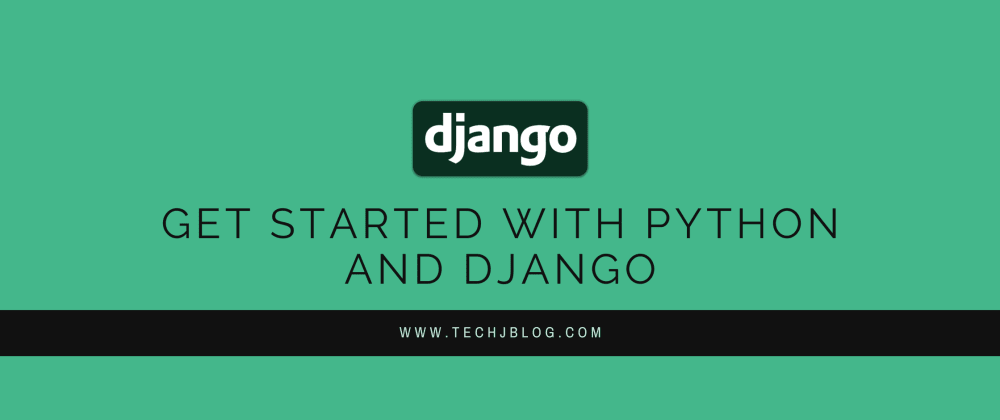 Cover image for Django Tutorial for Beginners