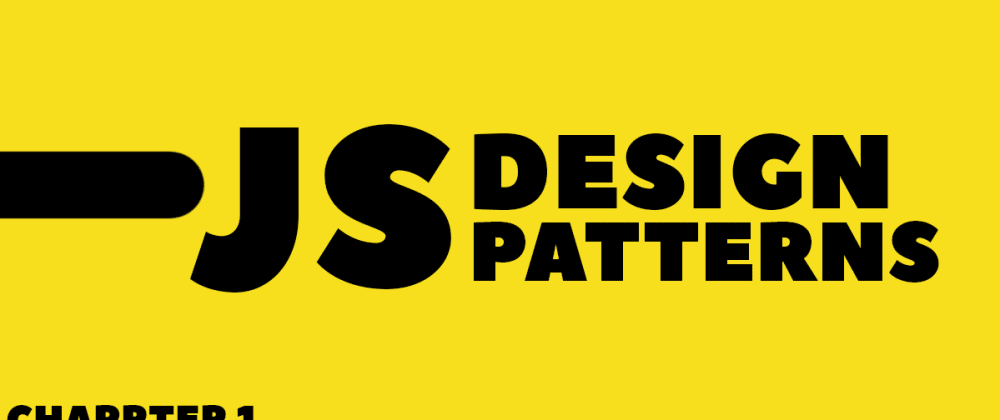JavaScript Design Patterns - Chapter 1