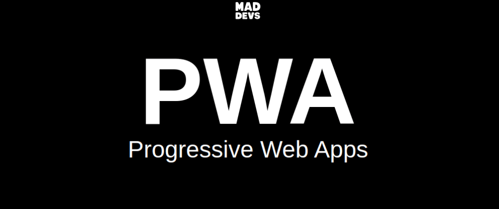 Cover image for Progressive Web Apps: Practical Usage Guide