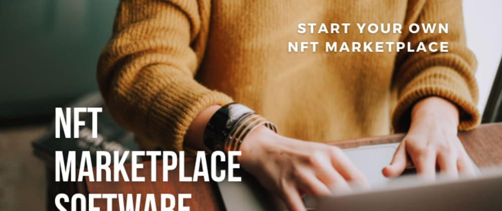 Cover image for NFT MarketPlace Software