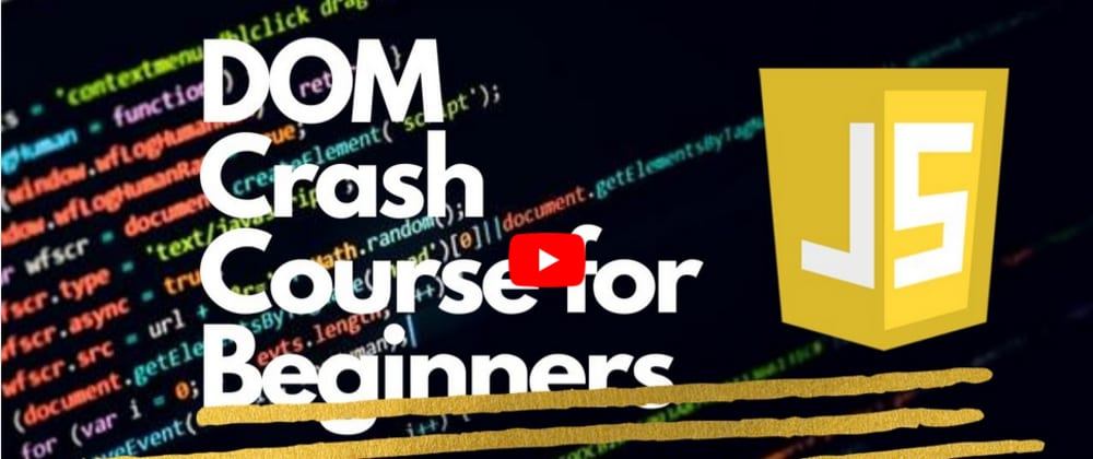 YouTube Video | DOM Crash Course -2