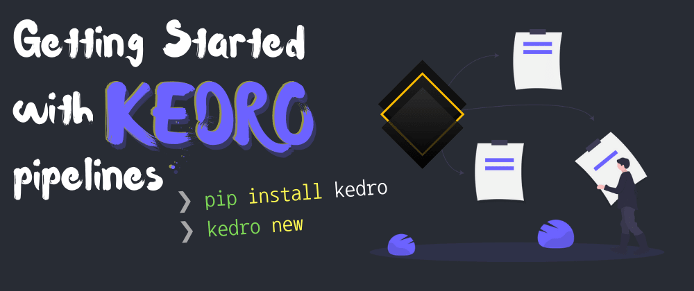 Cover image for 🛢Create New Kedro Pipeline (kedro new)